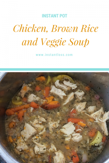 Chicken Brown Rice And Veggie Soup Instant Loss Conveniently Cook Your Way To Weight Loss